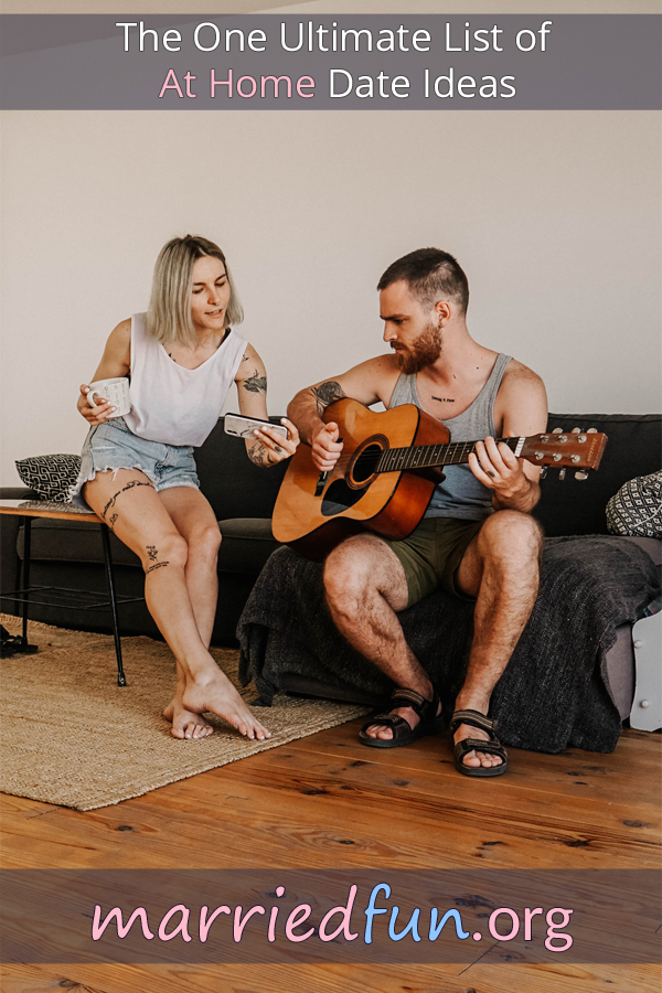 Home date ideas and activities