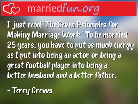 Marriage Quote by Terry Crews - I just read 'The Seven Principles for ...